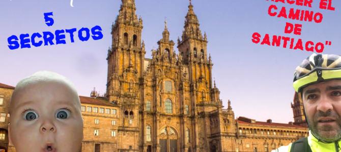 Los 5 secretos que nadie contó sobre hacer el Camino de Santiago