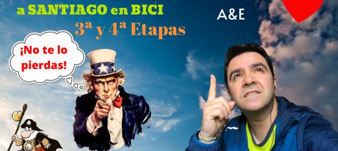 Mi CAMINO a SANTIAGO en BICI – 3ª y 4ª ETAPAS.